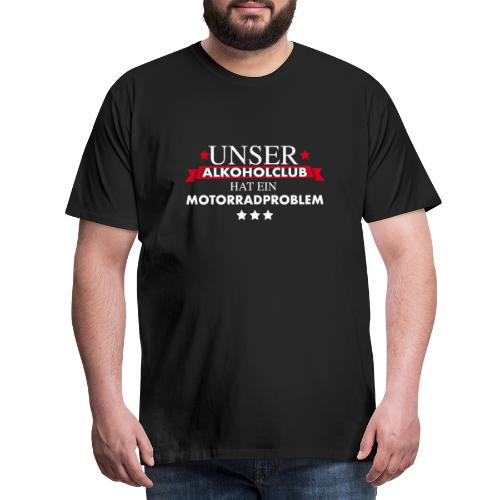 Motrorradclub Biker Club Alkohol - Männer Premium T-Shirt