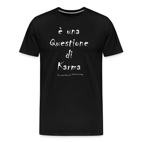questione di Karma Bianco - Maglietta Premium da uomo