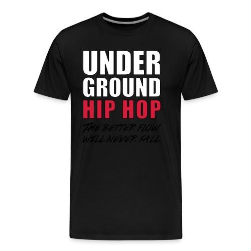 T-SHIRT UNDERGROUND HIP HOP - T-shirt Premium Homme
