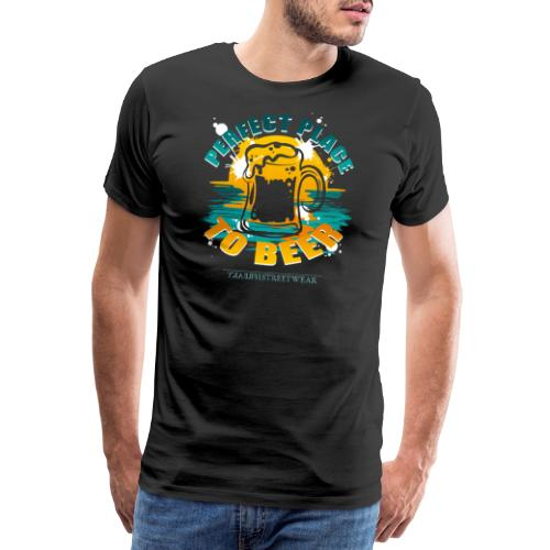 a perfect place to beer - Männer Premium T-Shirt