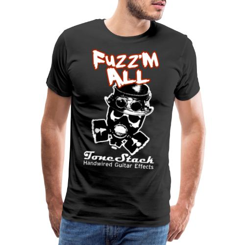 Fuzz 'm All - Men's Premium T-Shirt