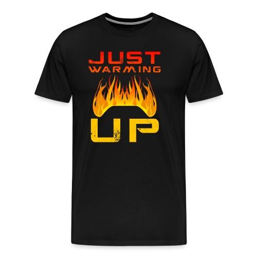 Just Warming Up by JuiceMan Benji Gaming - Men's Premium T-Shirt