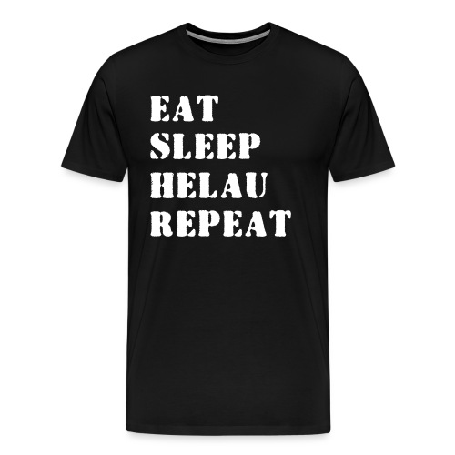 Eat Sleep Repeat - Helau VECTOR - Männer Premium T-Shirt