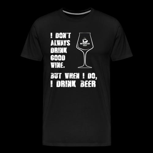 T-Shirt - I drink beer (schwarz) - Männer Premium T-Shirt