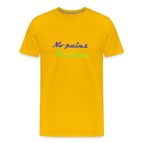 No pains no gains Saying with 3D effect - Men's Premium T-Shirt