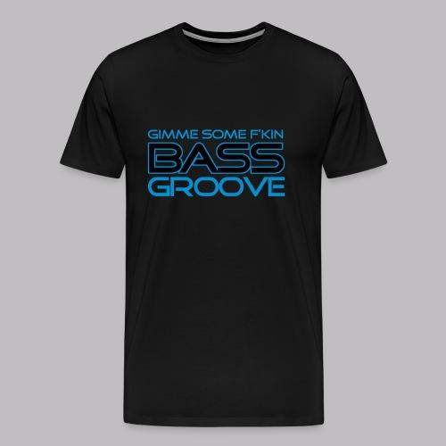 Bass Groove - Männer Premium T-Shirt