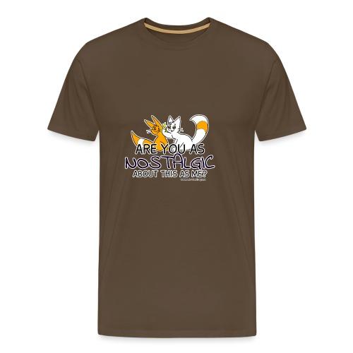 Nostalgia Hurts - Men's Premium T-Shirt