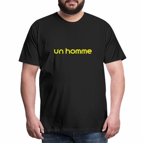Un homme - Mannen Premium T-shirt