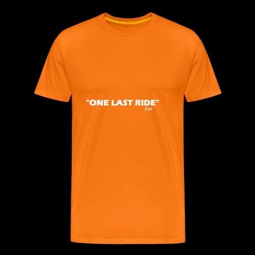 one last ride - T-shirt Premium Homme