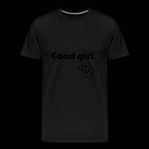 Good Girl - Men's Premium T-Shirt