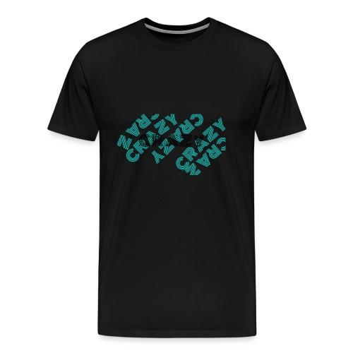 CRAZY - Männer Premium T-Shirt
