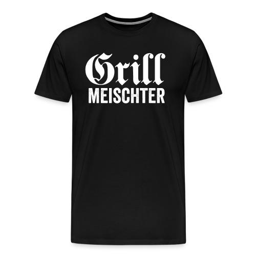 GRILL MEISCHTER - Männer Premium T-Shirt