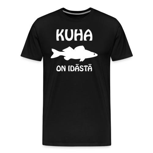 KUHA ON IDÄSTÄ - Miesten premium t-paita