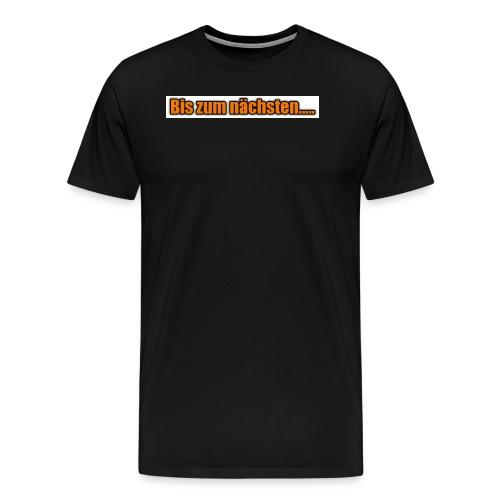 Lord of Treasure bis zum nächsten - Männer Premium T-Shirt