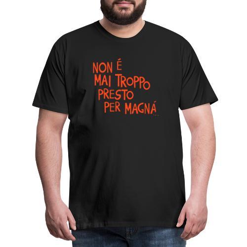 Tempo per mangiare - Maglietta Premium da uomo