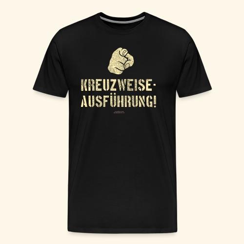 Lustiges Sprüche Design T Shirt Kreuzweise - Männer Premium T-Shirt