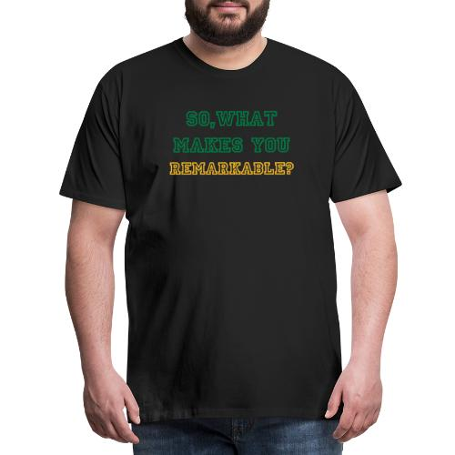 Remarkable - Miesten premium t-paita