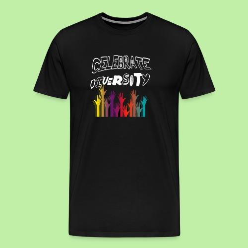 Celebrate Diversity - Men's Premium T-Shirt