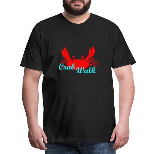 Crab Walk - Männer Premium T-Shirt