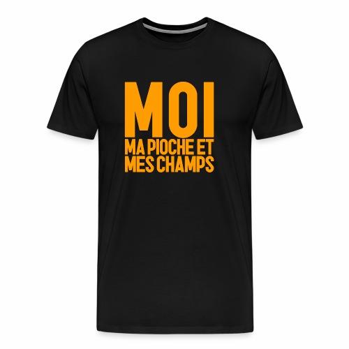 MOI, MA PIOCHE ET MES CHAMPS - AGRICULTEUR - T-shirt Premium Homme