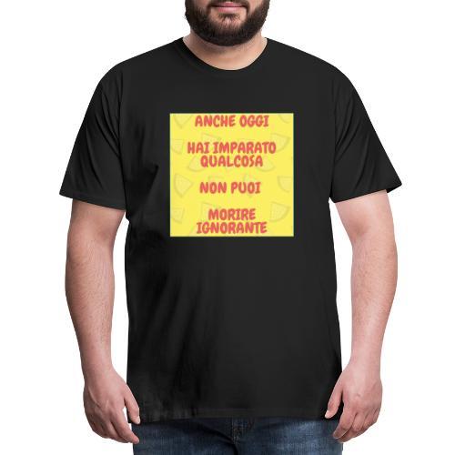 Frase motivazionale - Maglietta Premium da uomo