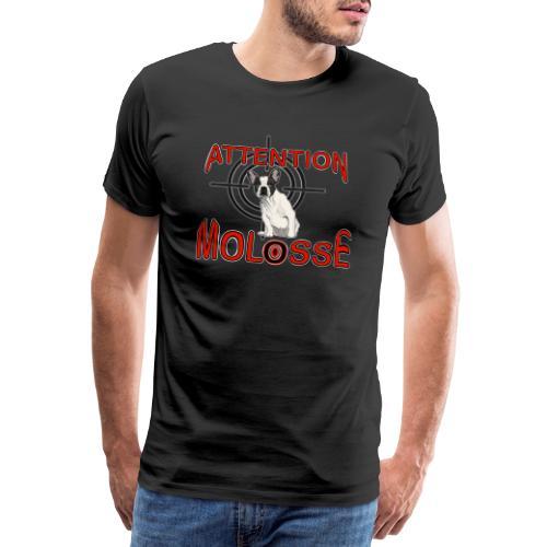 Attention Molosse Bouledogue Français - T-shirt Premium Homme