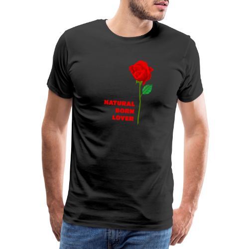 Natural Born Lover - I'm so sexy! - Men's Premium T-Shirt