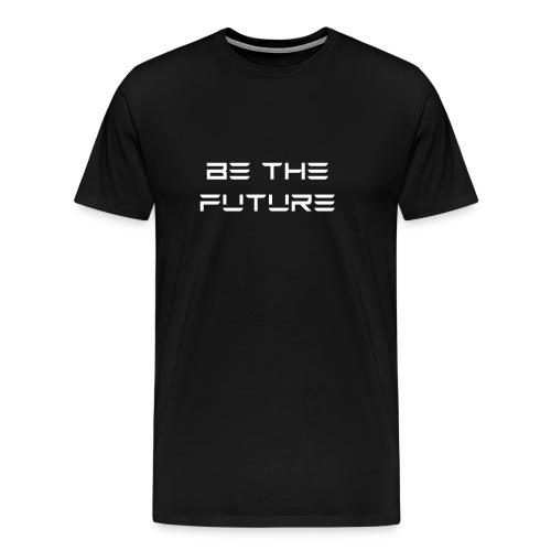 Be The Future - Men's Premium T-Shirt