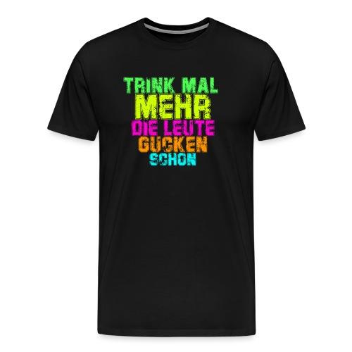 trink mal mehr - Männer Premium T-Shirt