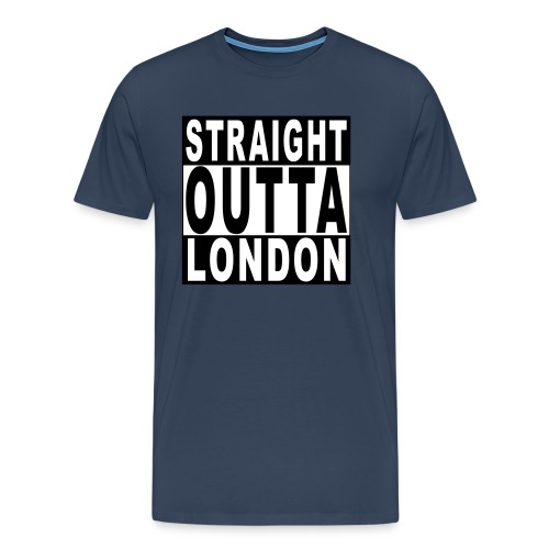 STRAIGHT OUTTA LONDON - Men's Premium T-Shirt