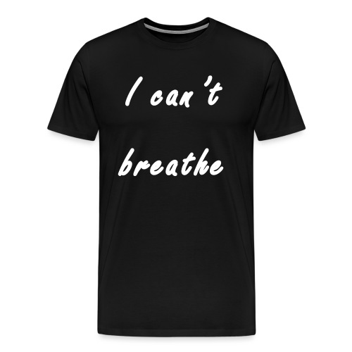 I can't breathe 20.2 - Männer Premium T-Shirt