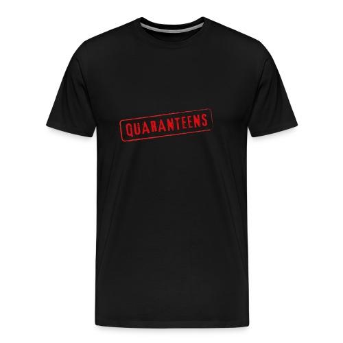 Quaranteens Motivational Quote Coronavirus - Men's Premium T-Shirt