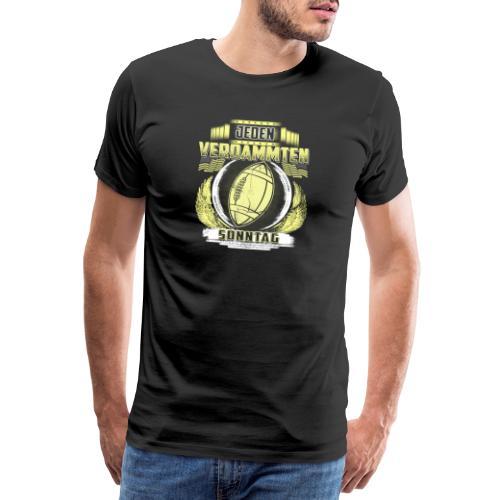 Jeden verdammten Sonntag - Männer Premium T-Shirt