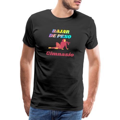 Gimnasia para bajar de peso - Camiseta premium hombre