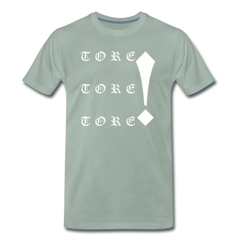 Tore! Tore! Tore! - Männer Premium T-Shirt