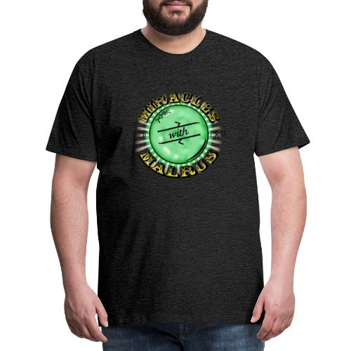 Miracles with Malrus - Men's Premium T-Shirt