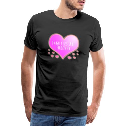 Families are forever pink heart - Men's Premium T-Shirt