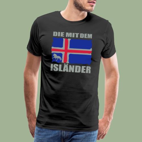 Die mit dem Isländer - Männer Premium T-Shirt