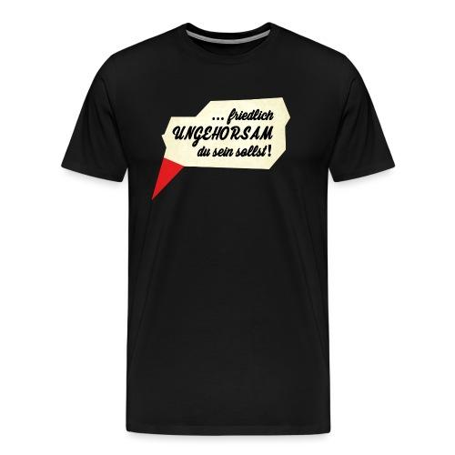 friedlich ungehorsam - Männer Premium T-Shirt
