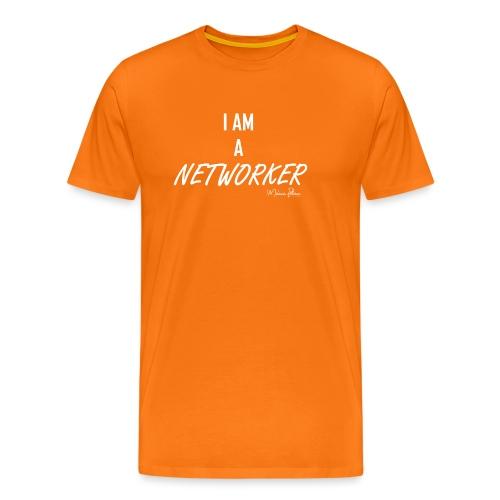 I AM A NETWORKER - T-shirt Premium Homme