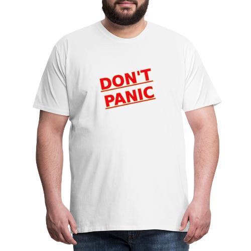 DON T PANIC 2 - Men's Premium T-Shirt