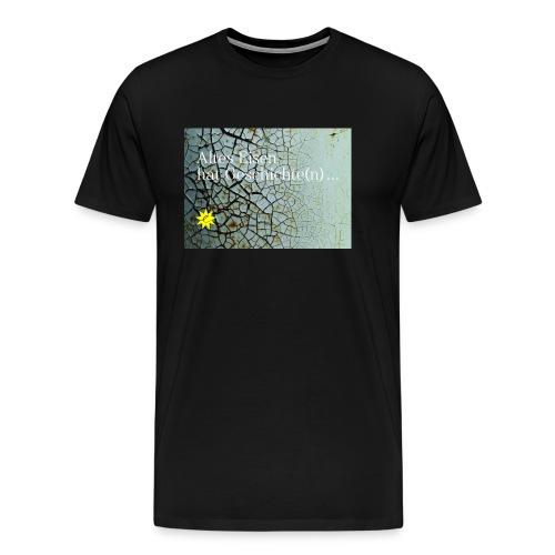 Altes Eisen hat Geschichte(n) ... - Männer Premium T-Shirt