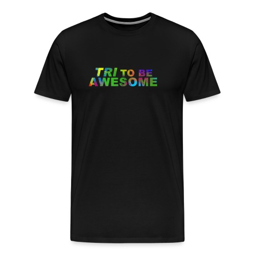 Tri to be Awesome Color - Männer Premium T-Shirt