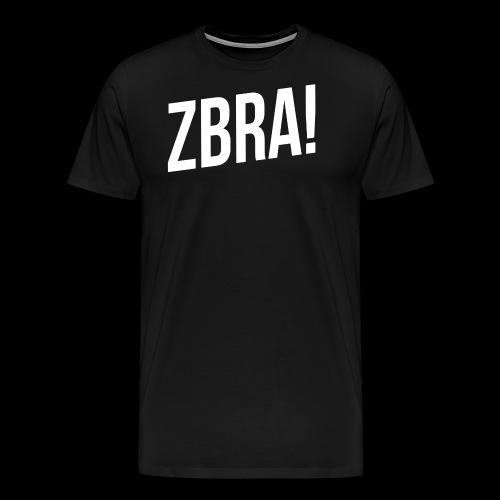 ZBRA! - T-shirt Premium Homme