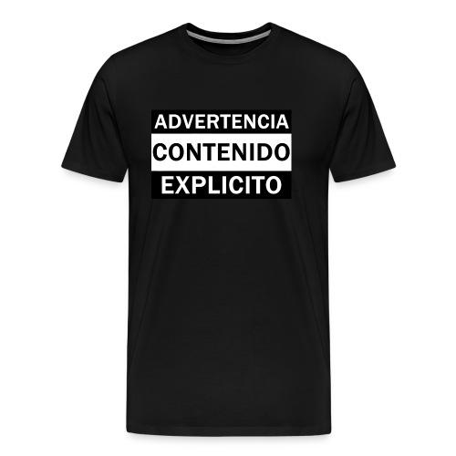ADVERTENCIA CONTENIDO EXPLICITO - Camiseta premium hombre
