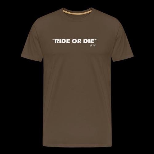 Ride or die (blanc) - T-shirt Premium Homme