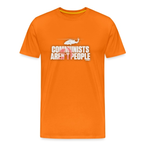 Communists aren't People (White) - Men's Premium T-Shirt