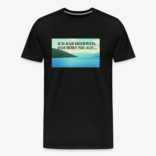 Meerweh - Männer Premium T-Shirt