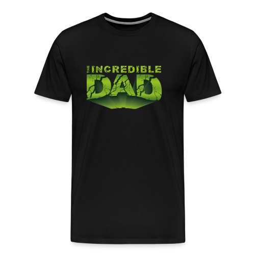 The incredible Dad - Maglietta Premium da uomo