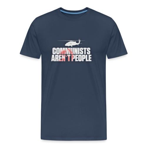 Communists aren't People (White) (No uzalu logo) - Men's Premium T-Shirt